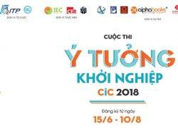 """Cuộc thi """"Ý tưởng khởi nghiệp CIC 2018"""""""
