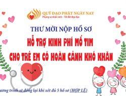 Quỹ Đạo Phật ngày nay: Hỗ trợ kinh phí mổ tim cho trẻ em có hoàn cảnh khó khăn