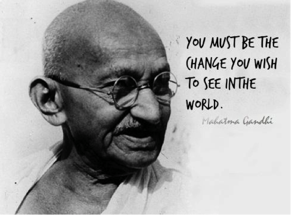 Câu nói nổi tiếng của hùng dân tộc Ấn Độ Mahatma Gandhi.