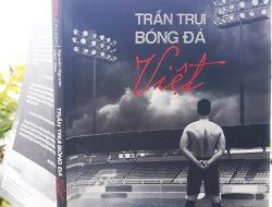 Review sách: Trần trụi bóng đá Việt – Đặng Hoàng