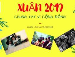 Chương trình Xuân 2019 tại Gia Lai – Chung tay Vì cộng đồng