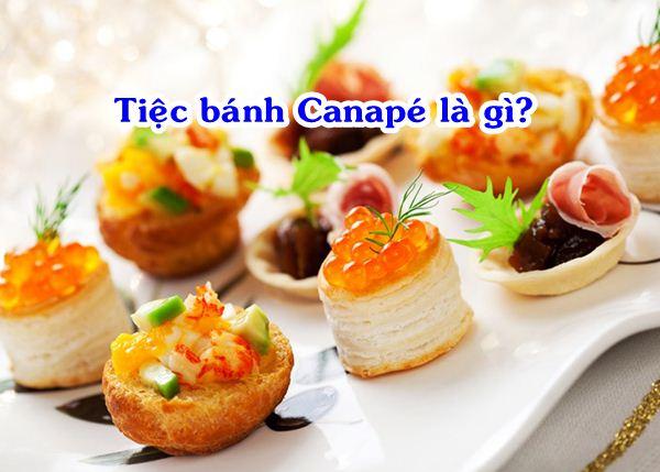 Tiệc bánh Canapé là gì?
