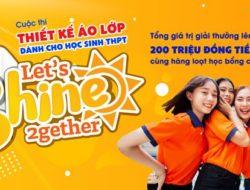 Trường Hutech tổ chức Cuộc thi thiết kế áo lớp THPT: Let's Shine 2gether