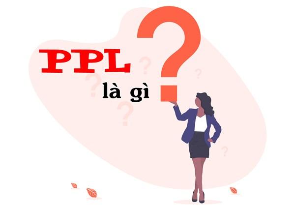 PPL là gì?
