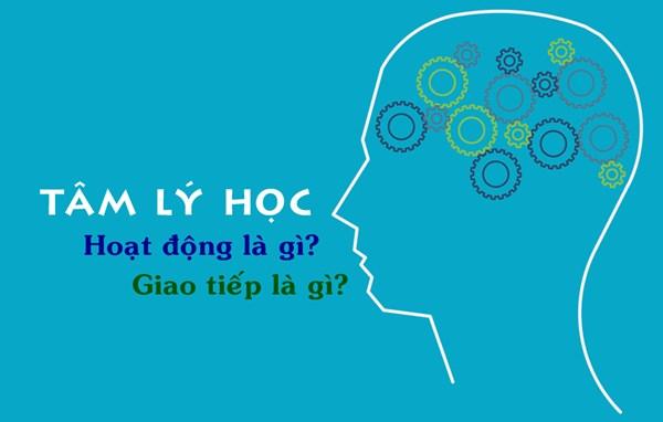 Tâm lý học - Hoạt động giao tiếp là gì?