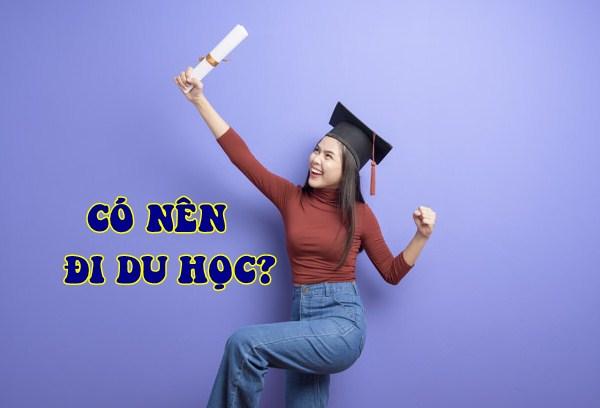 Có nên đi du học?