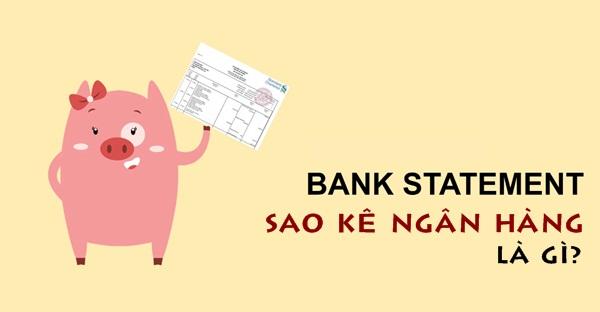 Sao kê ngân hàng là gì?